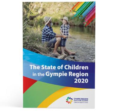 Gympie Region LLA - The State of Children in the Gympie Region - Report 2020